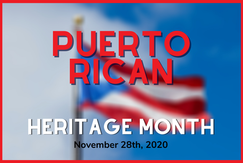 Puerto Rican Heritage Month: November 28th