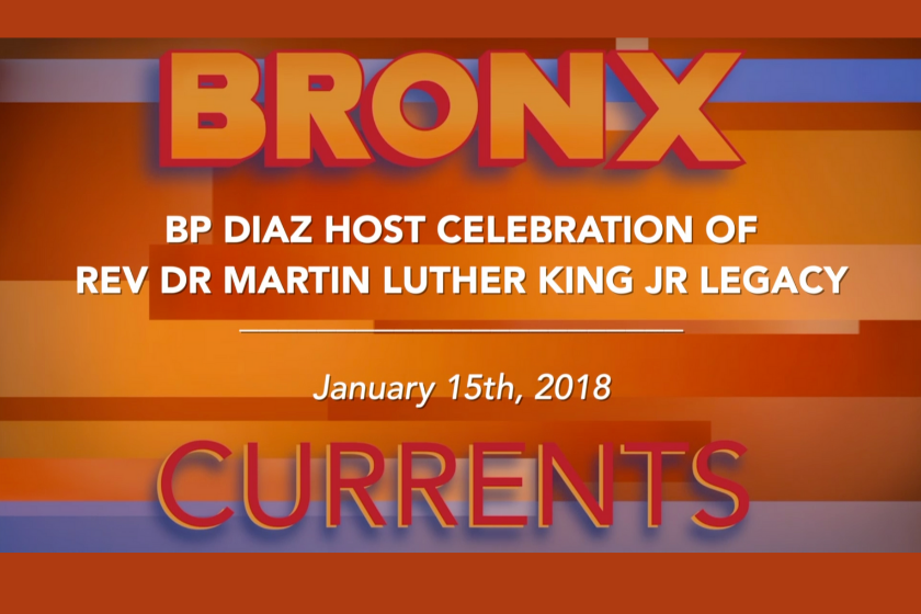 Bronx Currents: Annual Celebration of Rev. Dr. Martin Luther King Jr. Legacy