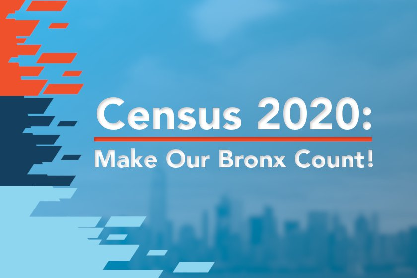 Census 2020: Make Our Bronx Count