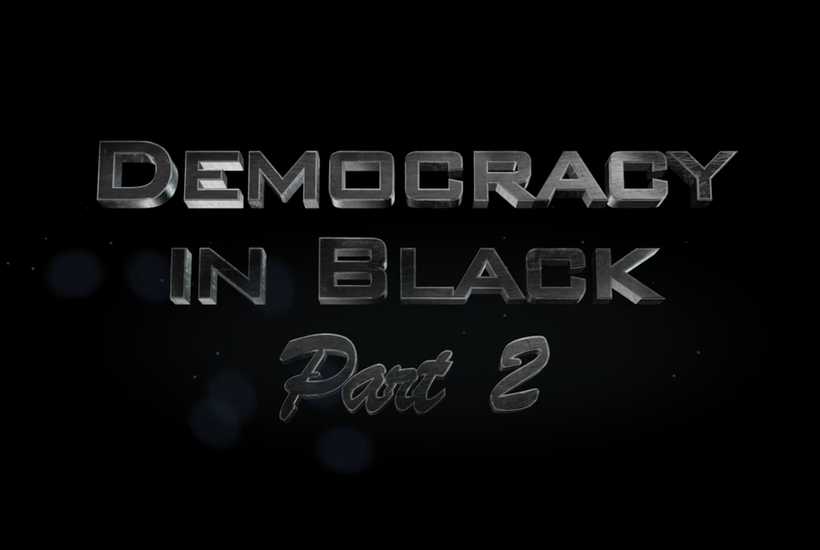 Democracy in Black: Part 2